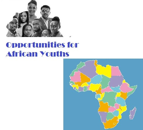 Fully Funded Youth Opportunities for Africans 2020