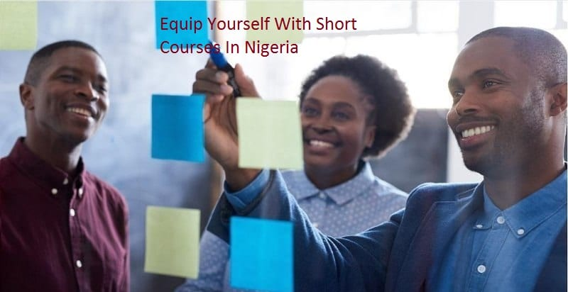 Professional Short Certificate Courses in Nigeria 2021-2022