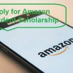 Amazon Student Scholarship program 2021-2022 ($5,000)