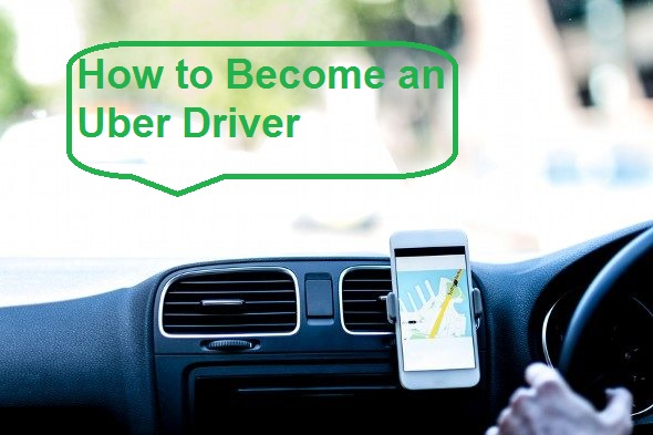 How to Become an Uber Driver in 2021