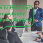How to Become an Investment Banking Analyst in 2021