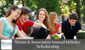 Strom & Associates Annual Military Scholarship