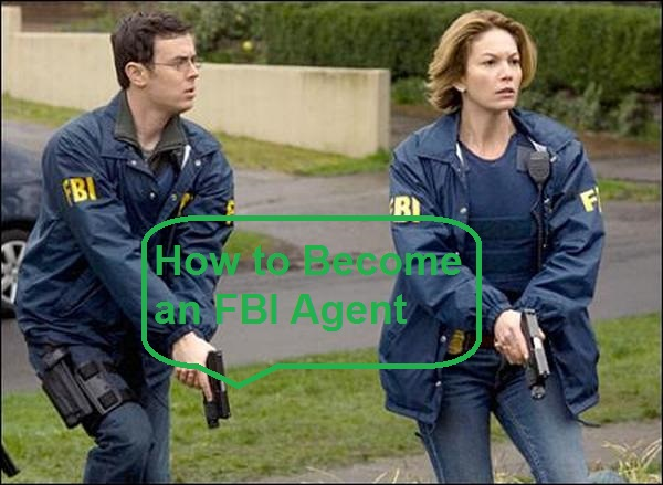 How to Become an FBI Agent 2021