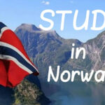 How to Study Abroad in Norway 2021- Cost and Scholarships in Norway