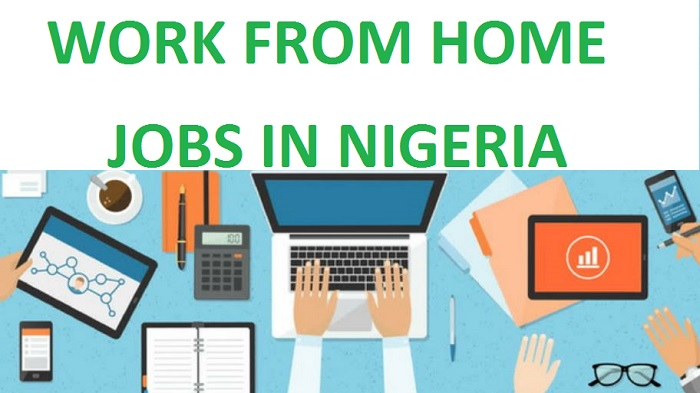Top 25 Most Work from Home Online Jobs in Nigeria 2021