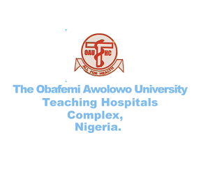 Obafemi Awolowo University Teaching Hospitals Complex (OAUTHC) Job Recruitment